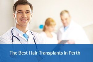 The Best Hair Transplants Perth